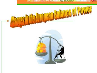 Changes in the European Balance of Power