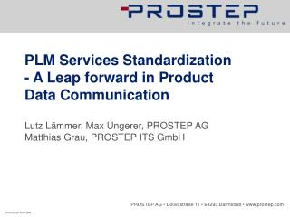 PLM Services Standardization - A Leap forward in Product Data Communication