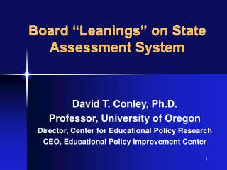 """Board """"Leanings"""" on State Assessment System"""
