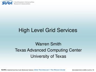 High Level Grid Services