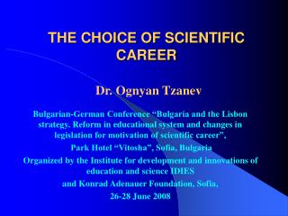 THE CHOICE OF SCIENTIFIC CAREER