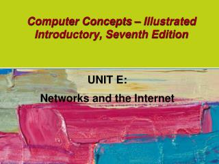 Computer Concepts – Illustrated Introductory, Seventh Edition