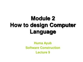 Module 2  How to design Computer  Language