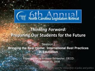 Thinking Forward:   Preparing Our Students for the Future Session I