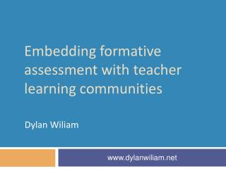 Embedd ing formative assessment with teacher learning communities