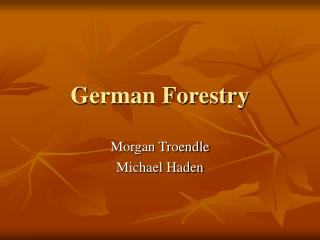 German Forestry