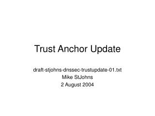 Trust Anchor Update