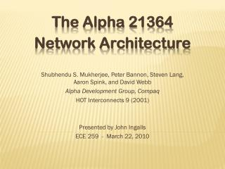 The Alpha 21364 Network Architecture
