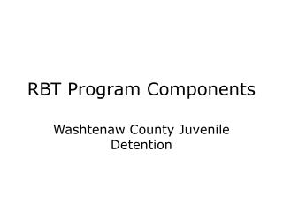 RBT Program Components