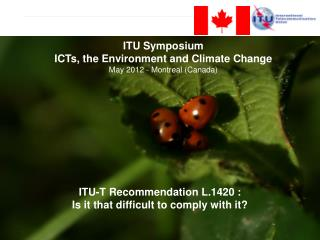 ITU-T Recommendation L.1420 :  Is it that difficult to comply with it?