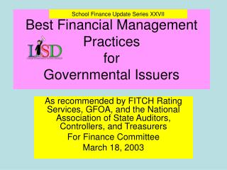 Best Financial Management Practices  for  Governmental Issuers