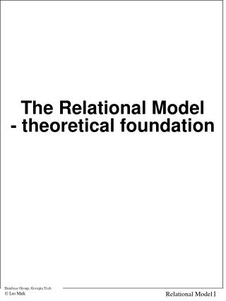 The Relational Model - theoretical foundation