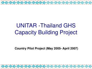 UNITAR -Thailand GHS  Capacity Building Project