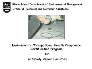 Rhode Island Department of Environmental Management Office of Technical and Customer Assistance