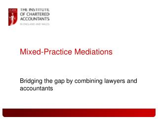 Mixed-Practice Mediations