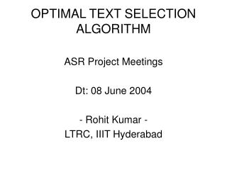 OPTIMAL TEXT SELECTION ALGORITHM