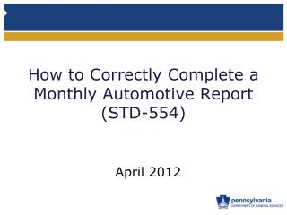 How to Correctly Complete a Monthly Automotive Report (STD-554)