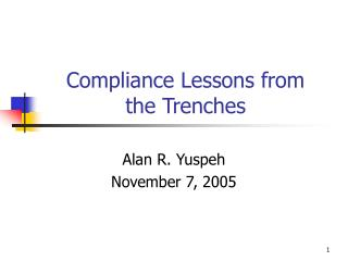 Compliance Lessons from  the Trenches