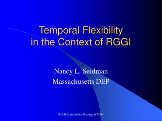 Temporal Flexibility  in the Context of RGGI