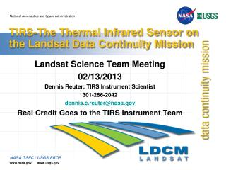 TIRS-The Thermal Infrared Sensor on the Landsat Data Continuity Mission
