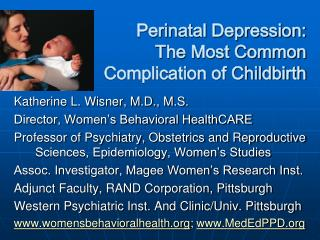 Perinatal Depression:   The Most Common Complication of Childbirth