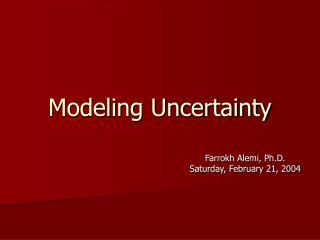 Modeling Uncertainty