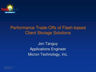Performance Trade-Offs of Flash-based Client Storage Solutions