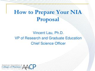 How to  Prepare Your  NIA  Proposal