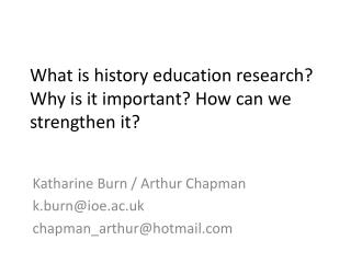 What is history education research? Why is it important? How can we strengthen it?