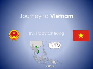 Journey to  Vietnam