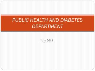 PUBLIC HEALTH AND DIABETES DEPARTMENT