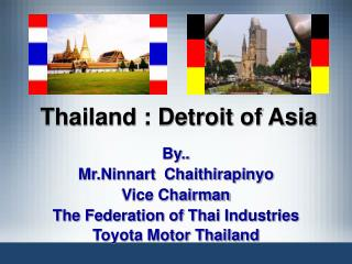 Thailand : Detroit of Asia