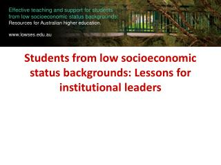 Students from low socioeconomic status backgrounds: Lessons for institutional leaders