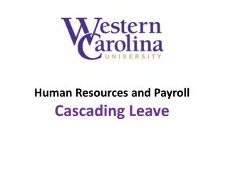 Human Resources and Payroll Cascading Leave