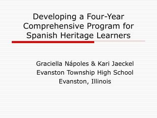 Developing a Four-Year Comprehensive Program for Spanish Heritage Learners