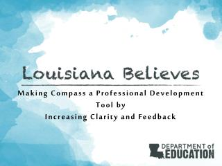 Making  Compass a  Professional  Development  Tool by Increasing Clarity and Feedback