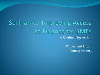 Suriname:  Improving Access to Finance for SMEs