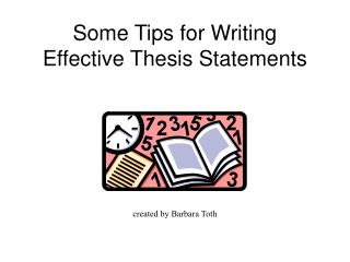 Some Tips for Writing Effective Thesis Statements