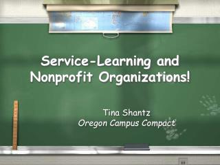 Service-Learning and Nonprofit Organizations!