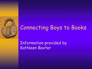 Connecting Boys to Books