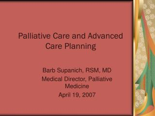Palliative Care and Advanced Care Planning