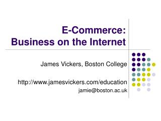 E-Commerce:  Business on the Internet