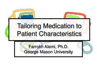 Tailoring Medication to Patient Characteristics