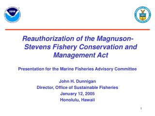 Reauthorization of the Magnuson-Stevens Fishery Conservation and Management Act