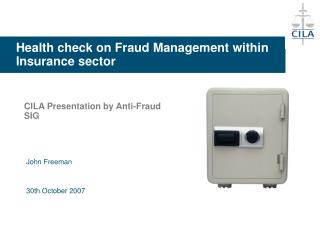 Health check on Fraud Management within Insurance sector
