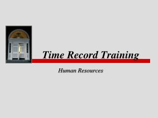 Time Record Training