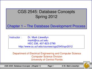 CGS 2545: Database Concepts Spring 2012 Chapter 1 – The Database Development Process
