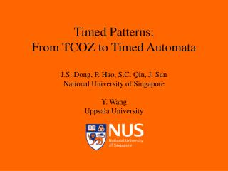 Timed Patterns:  From TCOZ to Timed Automata