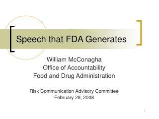 Speech that FDA Generates