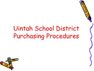 Uintah School District Purchasing Procedures